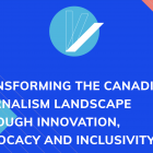 How a national association is building a robust independent media landscape in Canada
